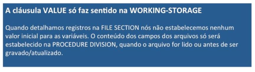 Cobol: A cláusula VALUE só faz sentido na WORKING-STORAGE