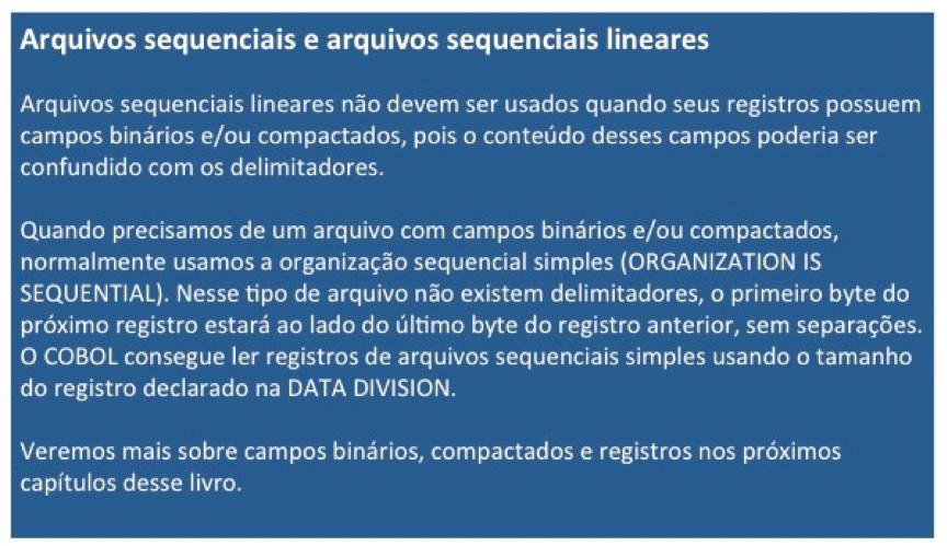 Cobol: Arquivos sequenciais e arquivos sequenciais lineares
