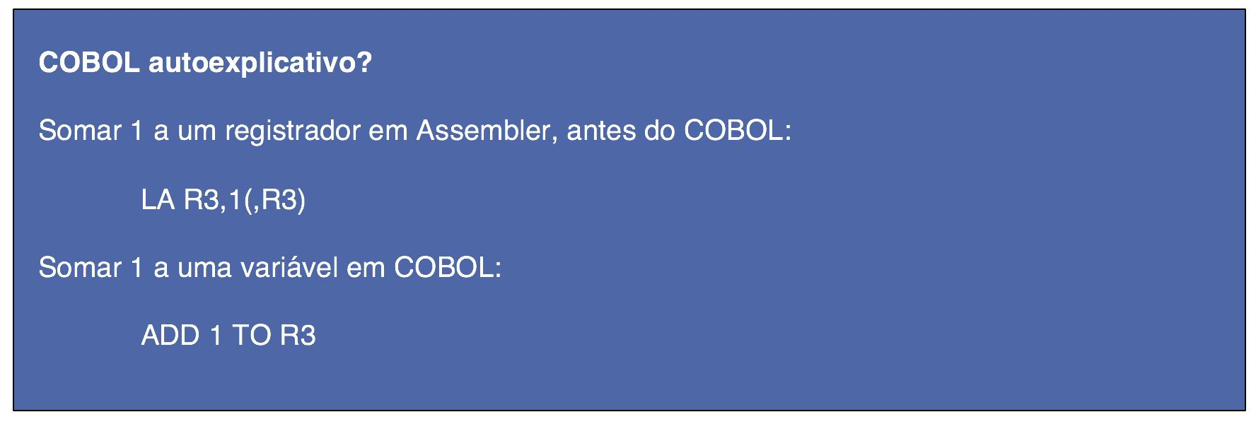 O Cobol é autoexplicativo?